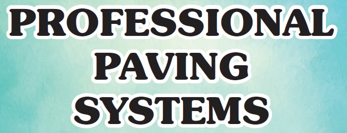 PROFESSIONAL PAVING SYSTEMS