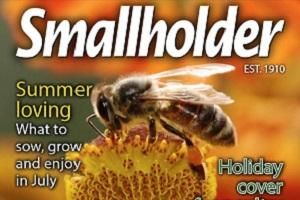The July issue is out now full of info on what to sow, grow and enjoy on the smallholding and allotment or in the garden. Special features include a bee ID guide, Alan Titchmarsh on pollinators, running a cut flowers business, the Roman goose, poultry vet advice and growing your own seasonal fruit and veg.